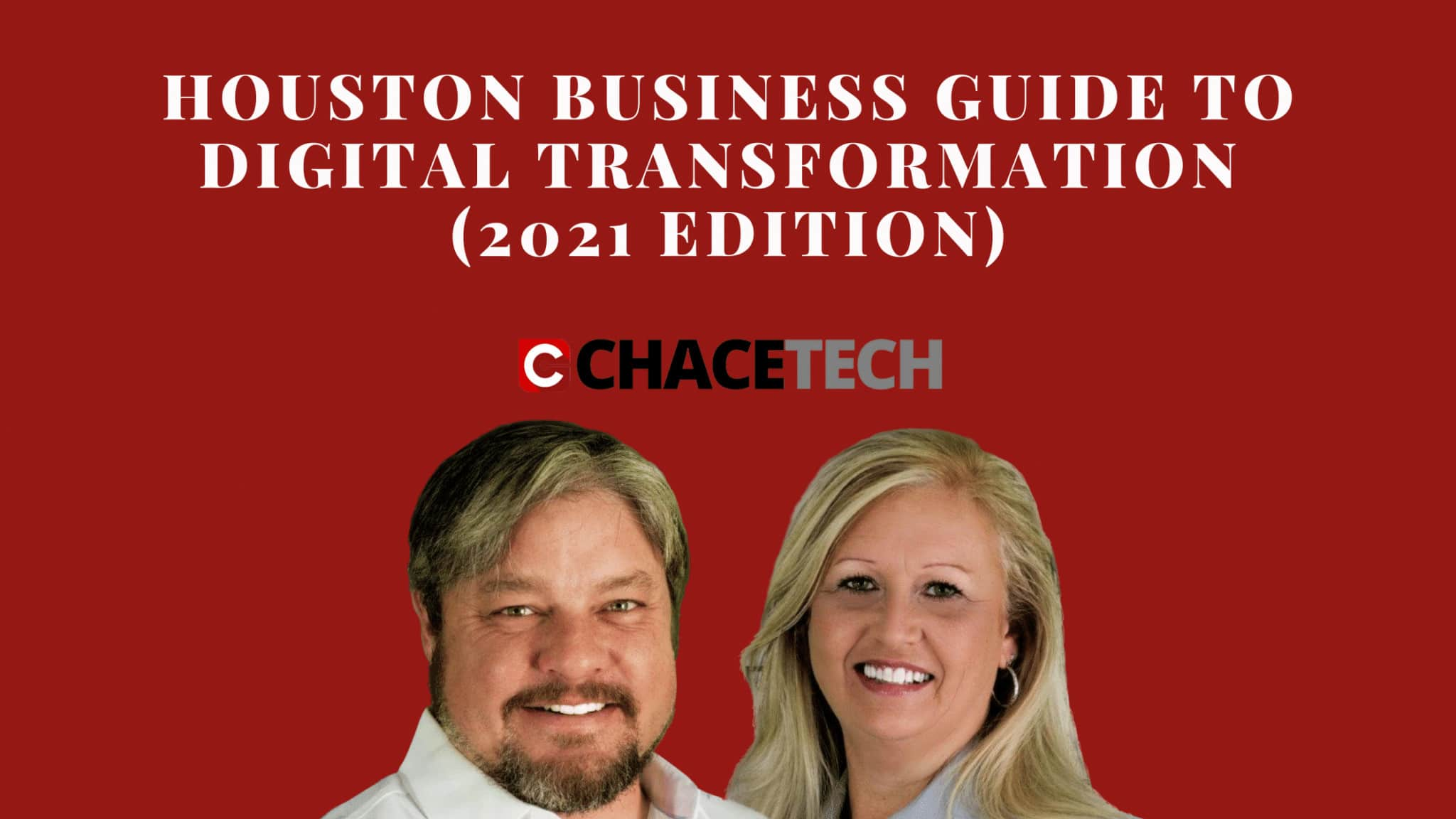 Houston Business Guide To Digital Transformation (2021 Edition)