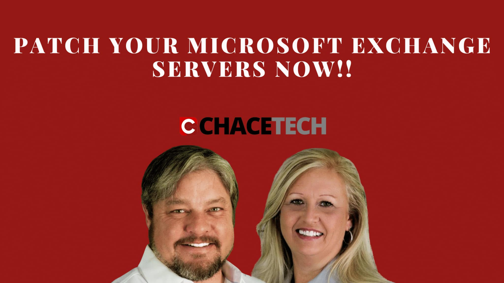 Patch Your Microsoft Exchange Servers Now!!