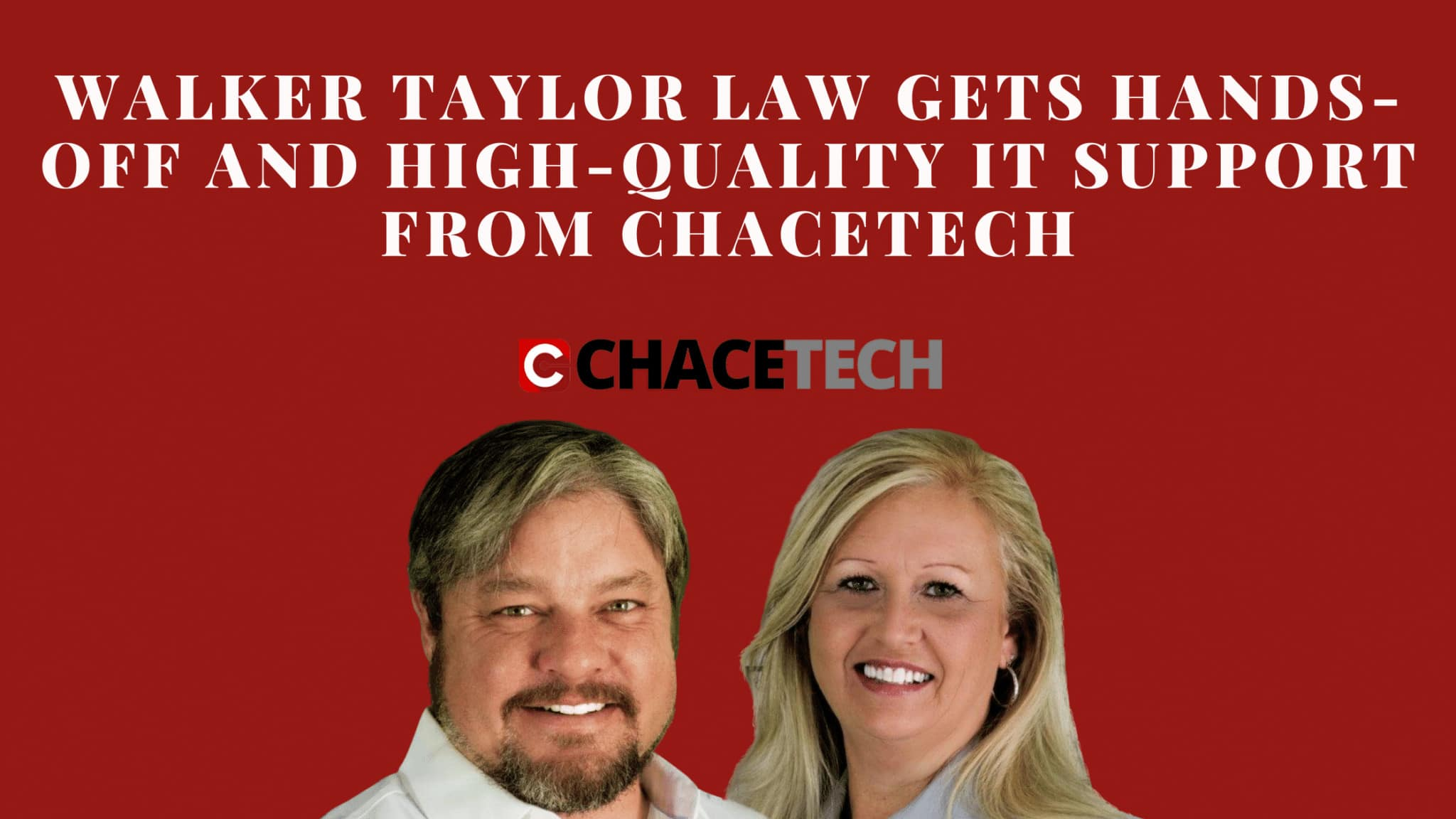 Walker Taylor Law Gets Hands-Off And High-Quality IT Support From ChaceTech